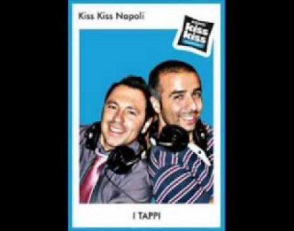 I TAPPI DA RADIO KISS KISS
